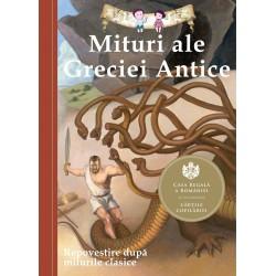 Mituri ale Greciei Antice. Repovestire după miturile clasice - Diane Namm