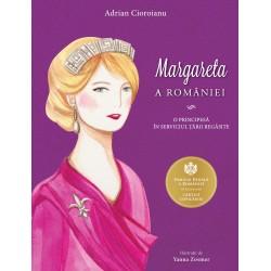 Margareta a României - Adrian Cioroianu
