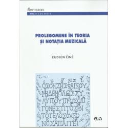 Prolegomene în teoria și notația muzicală - Eudjen Cinc