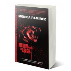 Recviem pentru un asasin. Seria Alina Marinescu, vol. 6 - Monica Ramirez