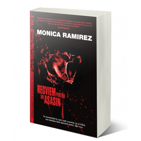 Recviem pentru un asasin. Seria Alina Marinescu, vol. 5 - Monica Ramirez