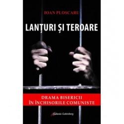 Lanţuri şi teroare - Ioan Ploscaru