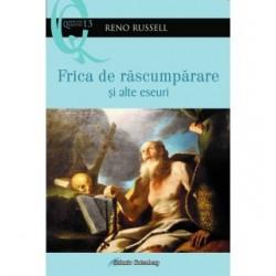Frica de răscumpărare şi alte eseuri - Reno Russell