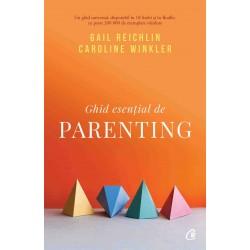 Ghid esențial de parenting - Gail Reichlin & Caroline Winkler