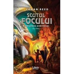 Scutul focului. Trilogia Ahkisului Vol.1 - Conan Reed