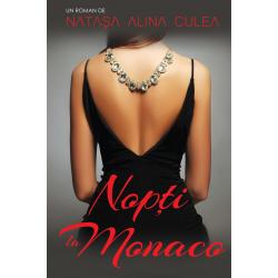 Nopti la Monaco - Natașa Alina Culea
