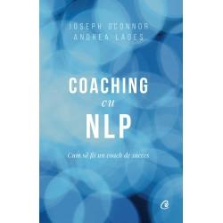Coaching cu NLP - Joseph O'Connor & Andrea Lages