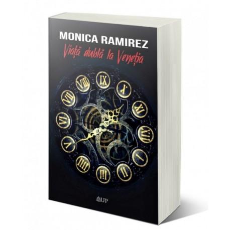 Viaţă dublă la Veneţia - Monica Ramirez