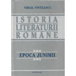Istoria literaturii romane. Epoca Junimii (vol. 3) - Virgil Vintilescu