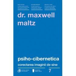 Psiho-cibernetica - Dr. Maxwell Maltz