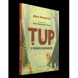 Țup si padurea incremenita - Alex Donovici