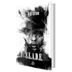 S.L.A.D.E. - O.G Arion