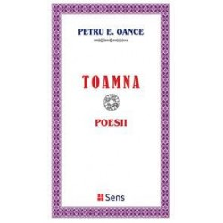 TOAMNA. Poesii - Petru E. Oance