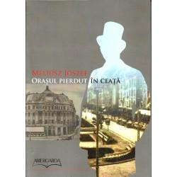 Orașul pierdut în ceață - Meliusz Joszef