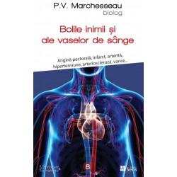 Bolile de inimă și ale vaselor de sânge - P. V. Marchesseau