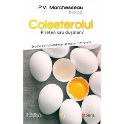 Colesterolul. Prieten sau dusman? - P. V. Marchesseau