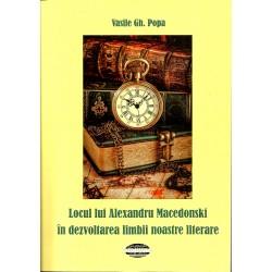 Locul lui Alexandru Macedonski in dezvoltarea limbii noastre literare - Vasile Gh. Popa