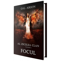 FOCUL. Al zecelea clan (Vol. 1) - O. G. Arion