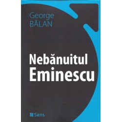 Nebanuitul Eminescu - George Balan