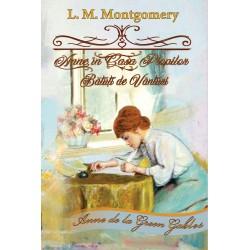 Anne, în Casa Plopilor Bătuţi de Vânturi - Lucy Maud Montgomery