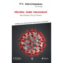Microbul, acest necunoscut - Pierre Valentin Marchesseau