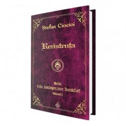 Rezistenta (vol. 2 din seria Cele douasprezece incuietori) - Stefan Ciocioi