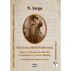 Chestiunea Marii Mediterane - Nicolae Iorga