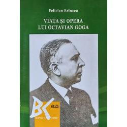 Viata si opera lui Octavian Goga - Felician Branzeu