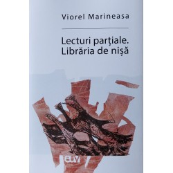 Lecturi partiale. Libraria de nisa - Viorel Marineasa