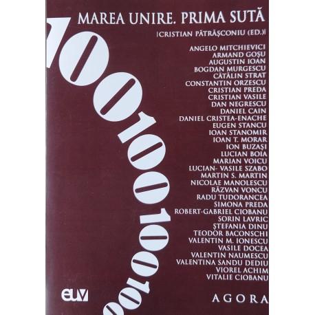 Marea Unire. Prima Suta - Cristian Patrasconiu (ed.)