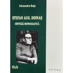 Stefan Aug. Doinas. Sinteza monografica - Alexandru Ruja