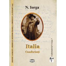 Italia. Conferinti - Nicolae Iorga