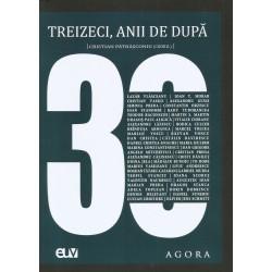 Treizeci, anii de dupa - Cristian Patrasconiu (coord.)
