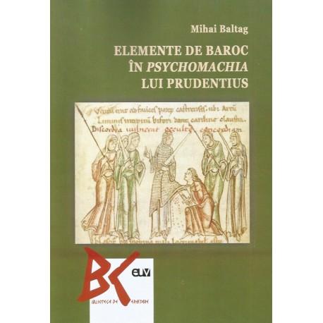 Elemente de baroc in psychomachia lui Prudentius - Mihai Baltag