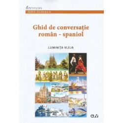 Ghid de conversatie roman-spaniol - Luminita Vlejea