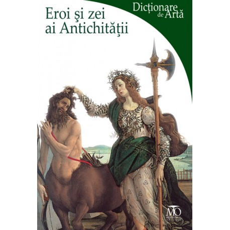 Eroi şi zei ai Antichităţii - Lucia Impelluso