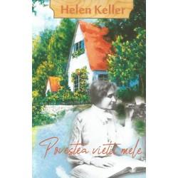 Povestea vieţii mele - Helen Keller