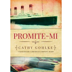 Promite-mi - Cathy Gohlke