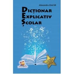 Dictionar explicativ scolar - Alexandru Emil M.