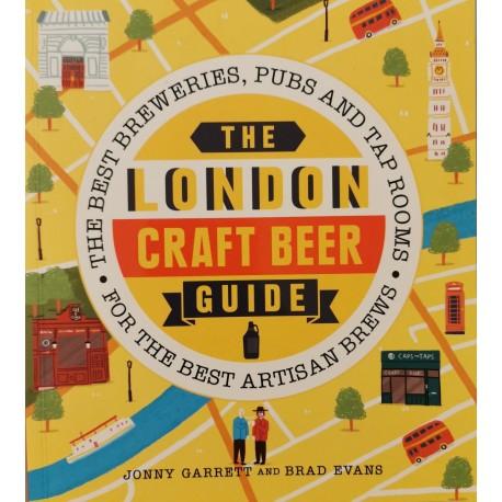 The London Craft Beer Guide - Jonny Garrett, Brad Evans