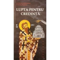 Lupta pentru credinta - Sf. Nicolae Velimirovici, Sf. Justin Popovici
