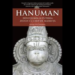 Hanuman. Devoțiunea și puterea zeului cu chip de maimuță - Mataji Devi Vanamali
