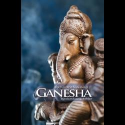 Ganesha. Legenda zeului cu cap de elefant - Mataji Devi Vanamali