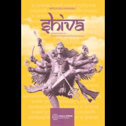 Shiva. Legenda marelui zeu, povestiri și învățături din Shiva Mahapurana - Mataji Devi Vanamali
