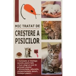 Mic tratat de crestere a pisicilor - Marie-Alice Trochet-Desmaziers