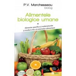 Alimentele biologice umane, vol. 1 - Pierre Valentin Marchesseau