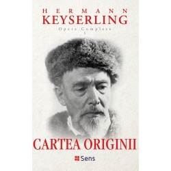Cartea originii (Opere Complete vol. 1) - Hermann Keyserling