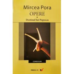 Opere vol. 1: Destinul lui Popescu - Mircea Pora