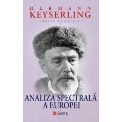 Analiza spectrala a Europei (Opere Complete vol. 5) - Hermann Keyserling