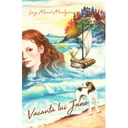 Vacanta lui Jane - Lucy Maud Montgomery